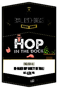 Small Batch Brew Hop in the Dock