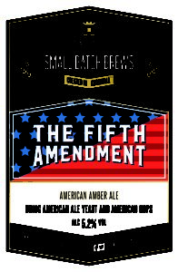 Small Batch Brew The Fifth Amendment